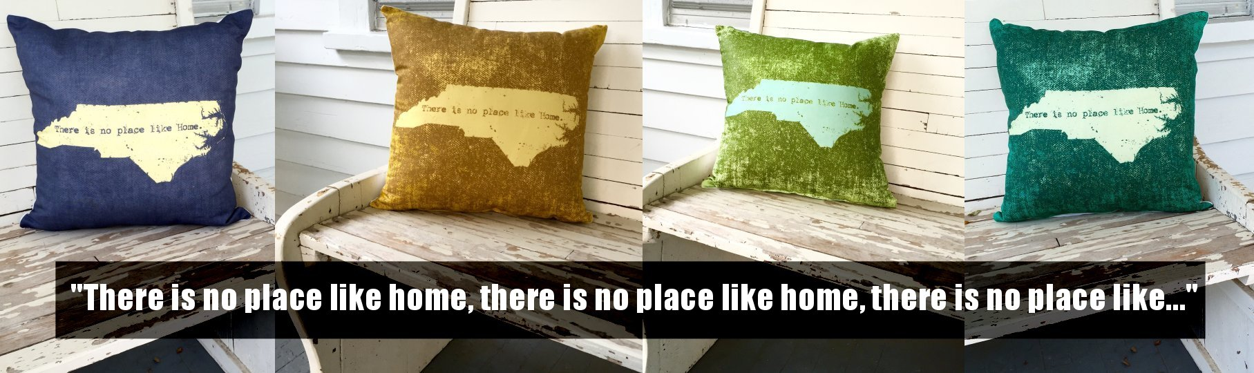 'There is no place like home, there is no place like home, there is no place like home...' North Carolina pillows. Handmade.