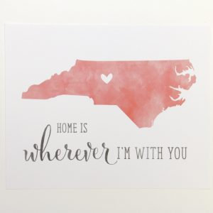 Home is Wherever I'm With You North Carolina art