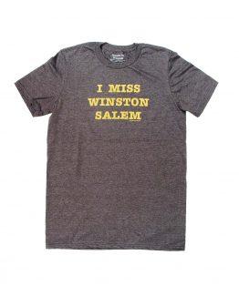 I Miss Winston-Salem teeshirt