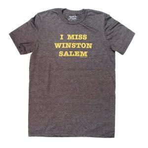 I Miss Winston Salem Tee Shirt